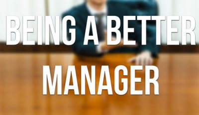 be a better a manager