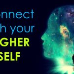 Create a connection with your Higher Self